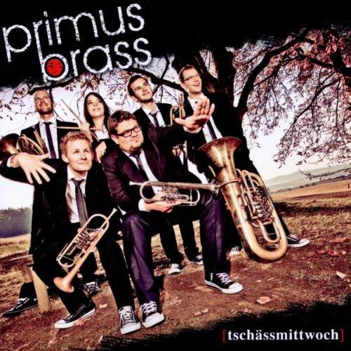 Primus Brass - Tschässmittwoch