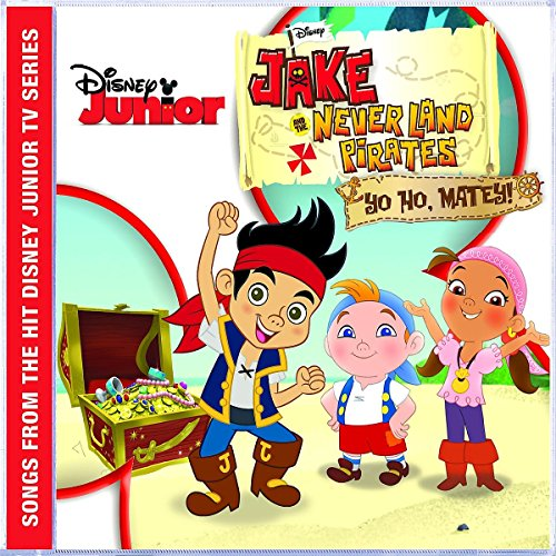Neverland Pirate Band,the - Jake and the Never Land Pirates: Yo Ho,Matey