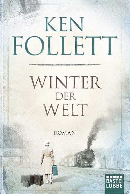 Winter der Welt - Ken Follett [Taschenbuch]