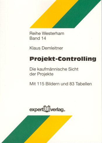 Projekt-Controlling: Die kaufmännische Sicht de...