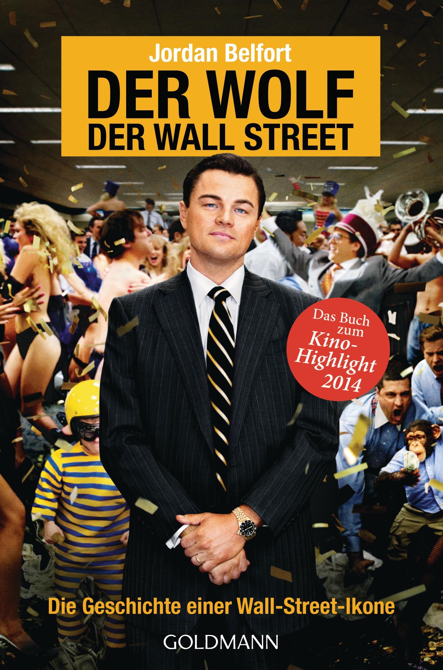 Der Wolf der Wall Street: Die Geschichte einer Wall-Street-Ikone - Jordan Belfort