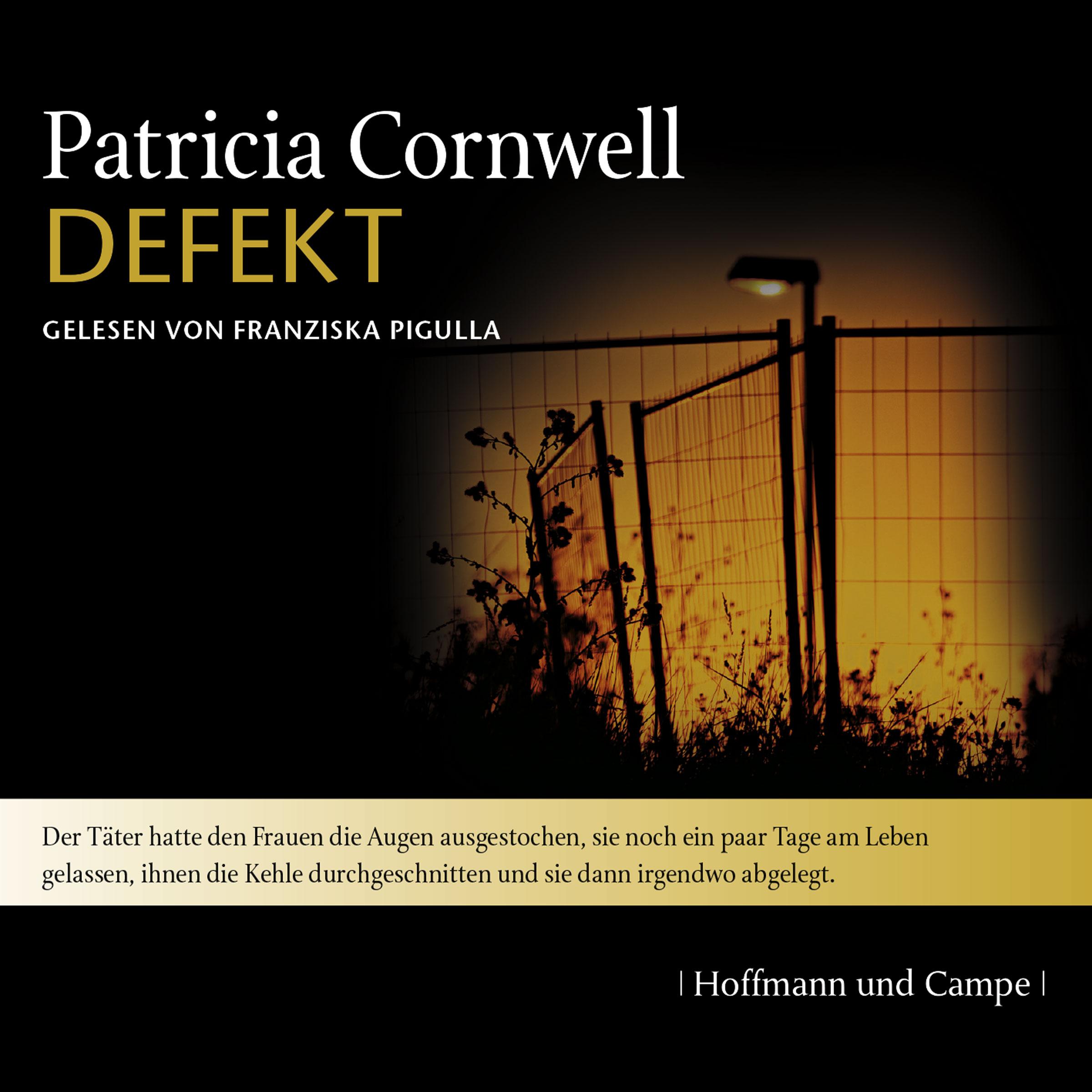 Defekt: Kay Scarpettas 14. Fall - Cornwell, Pat...