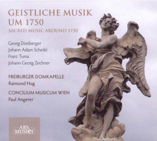 Freiburger Domkapelle - Geistliche Musik Um 1750