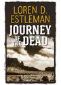 Journey of the Dead - Loren D. Estleman [Taschenbuch]