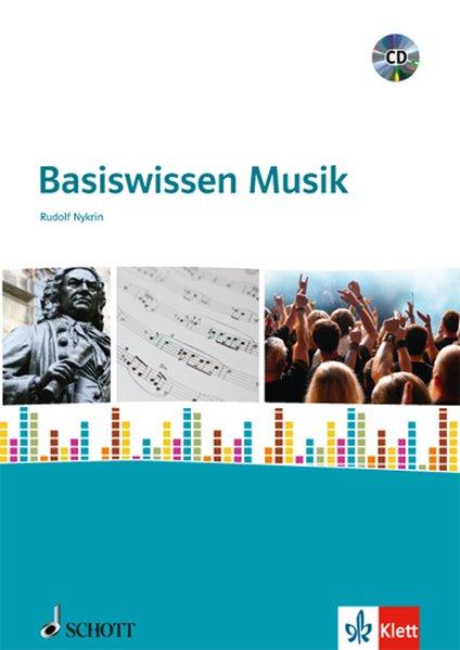 Basiswissen Musik. Klasse 5-10 - Nykrin, Rudolf