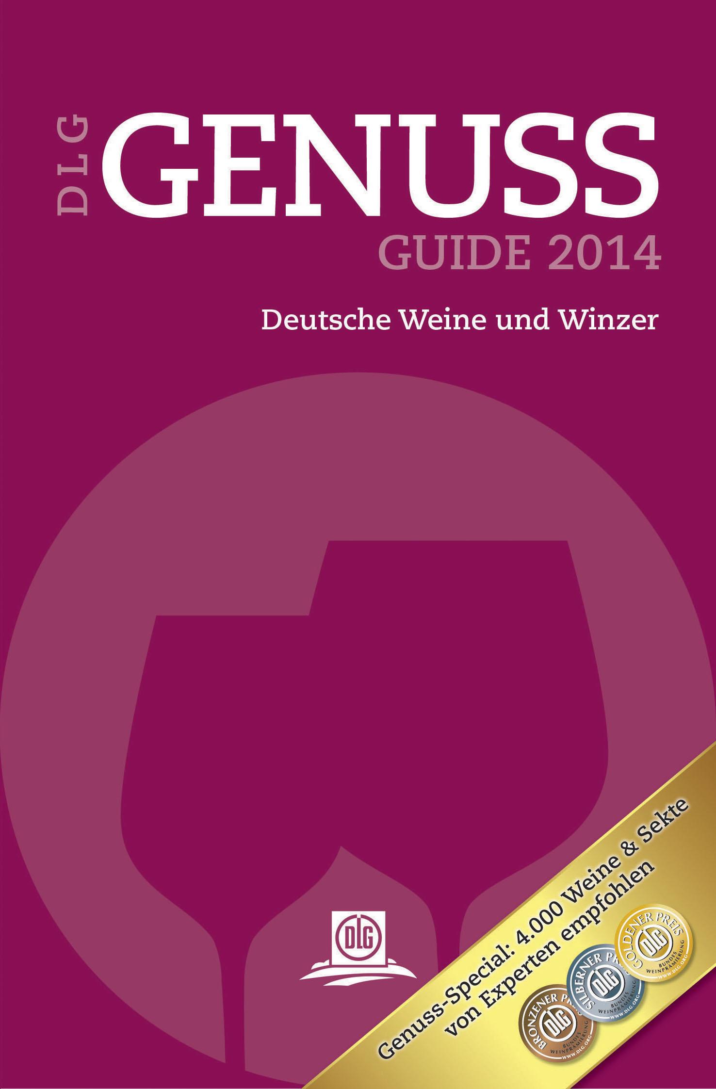 DLG GenussGuide Wein 2014: Deutsche Weine und W...