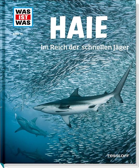 Was ist Was: Band 95 - Haie - Im Reich der schnellen Jäger - Manfred Baur [Gebundene Ausgabe]