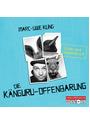 Die Känguru-Offenbarung - Marc-Uwe Kling  [6 CDs]
