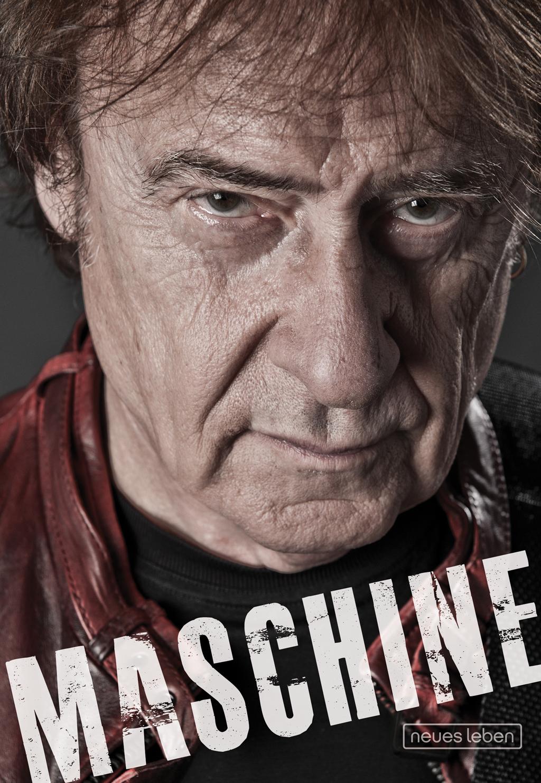 Maschine: Die Biografie - Dieter Birr