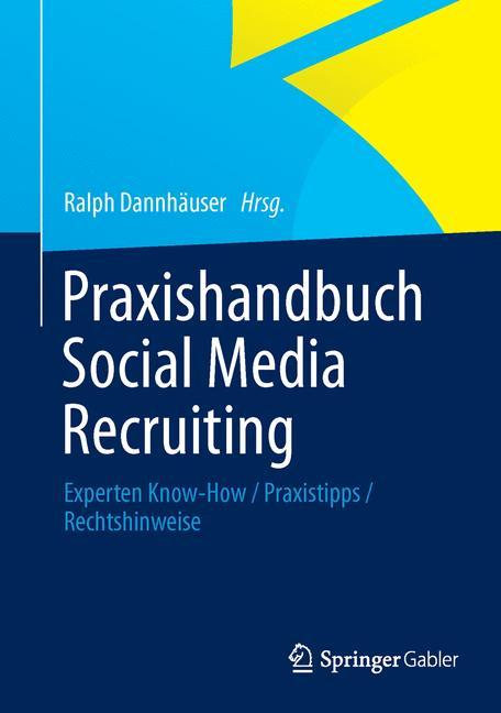 Praxishandbuch Social Media Recruiting: Experte...
