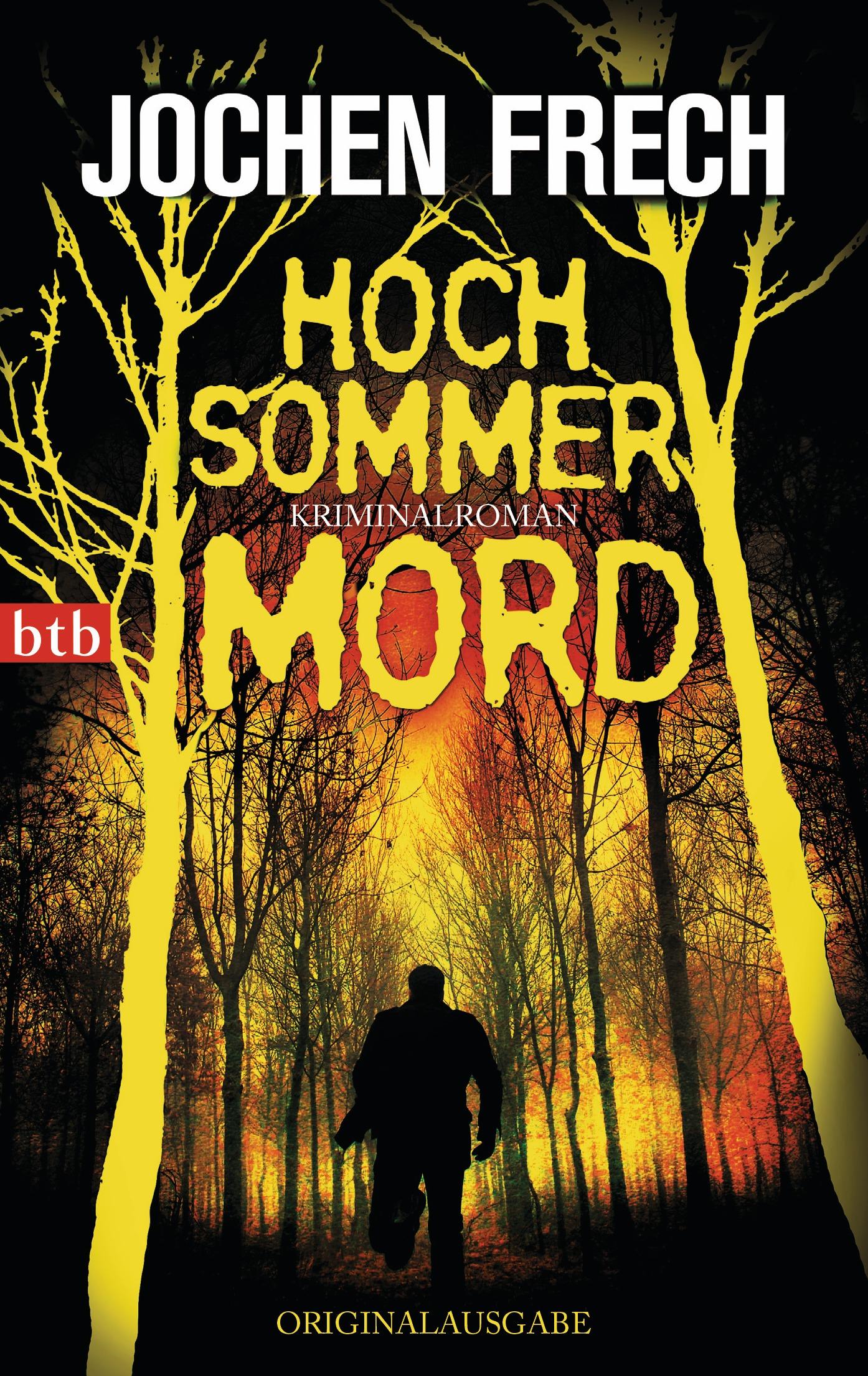 Hochsommermord - Jochen Frech