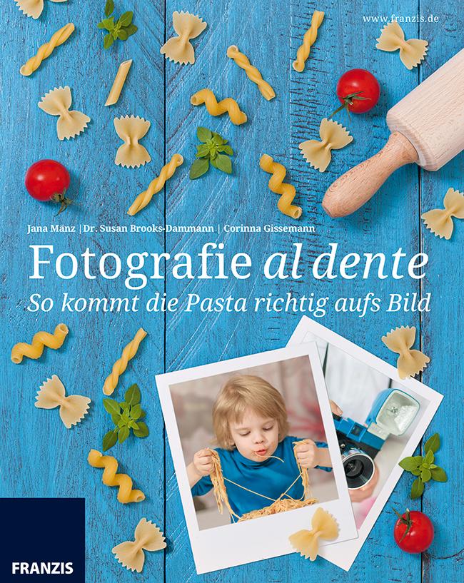 So kommt die Pasta richtig aufs Bild: Fotografie al dente - Jana Mänz