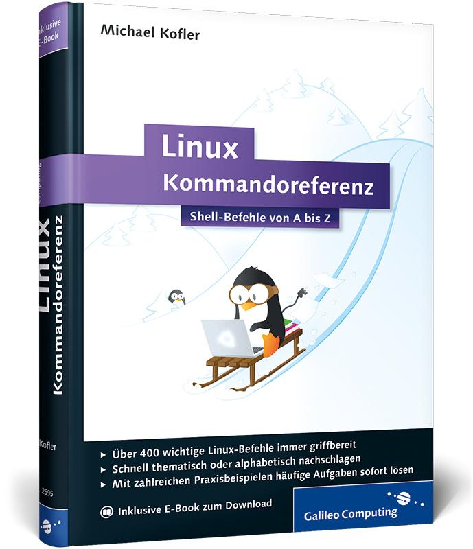 Linux-Kommandoreferenz: Shell-Befehle von A bis...