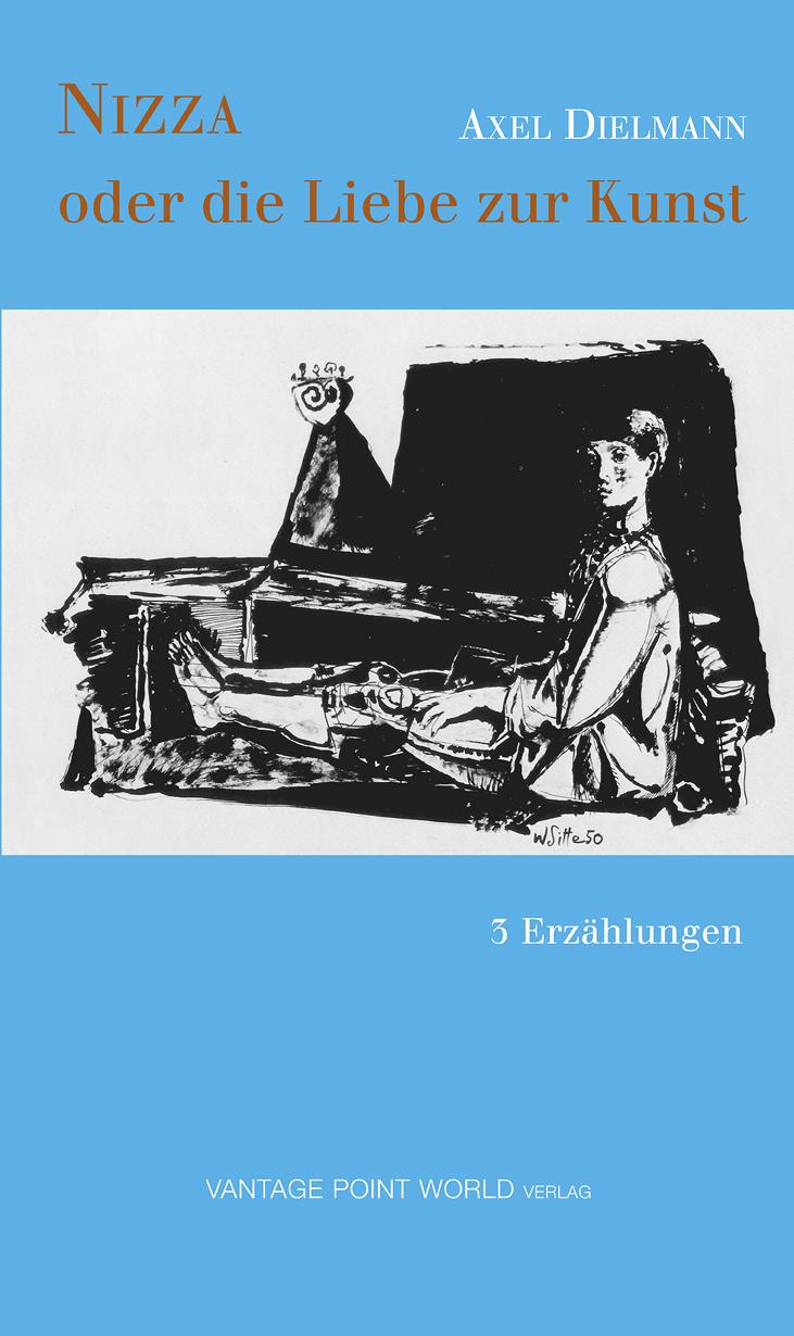 NIZZA oder Die Liebe zur Kunst: 3 Erzählungen -...