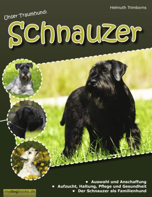 Unser Traumhund: Schnauzer: Zwergschnauzer, Mit...
