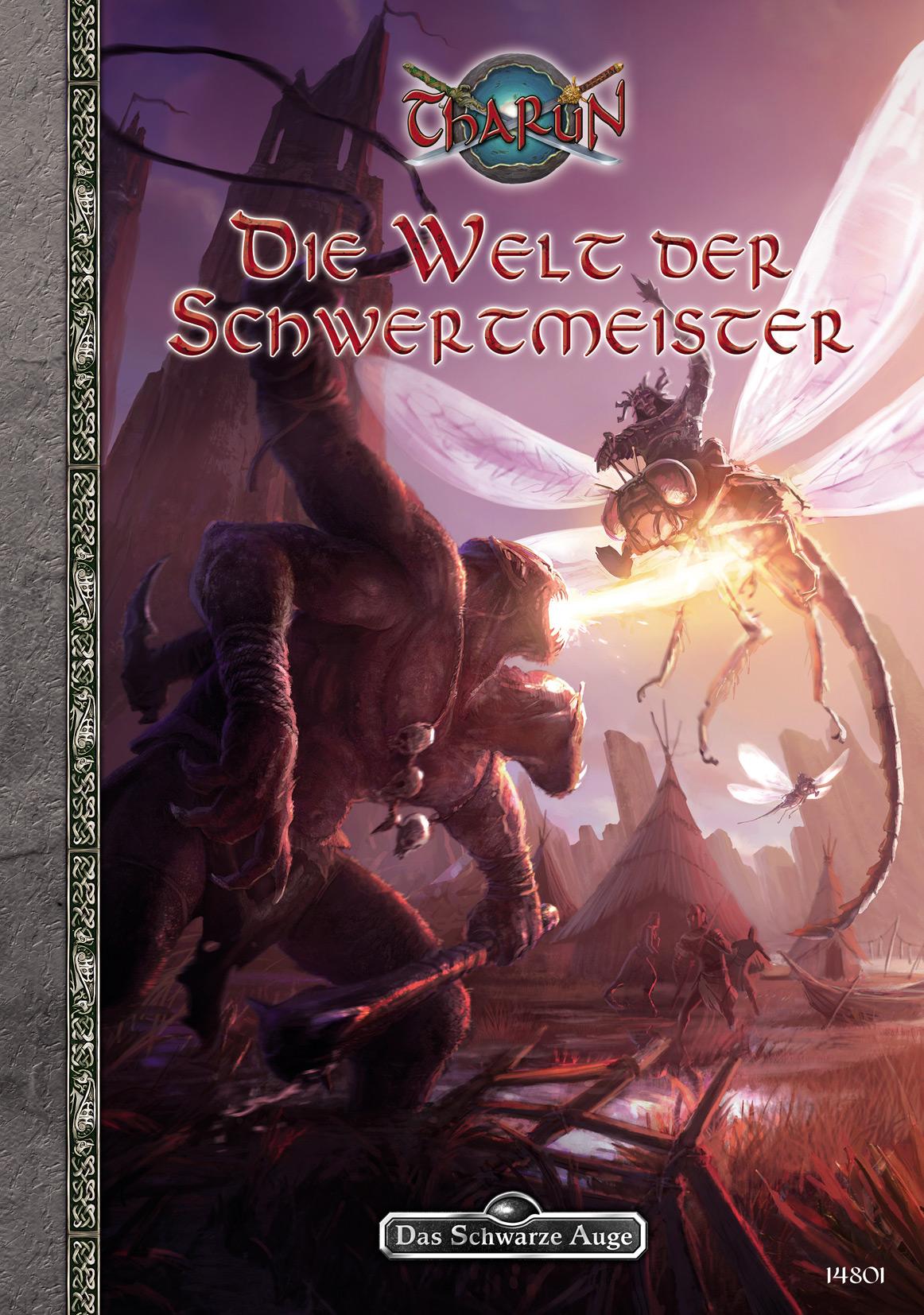 Tharun: Die Welt der Schwertmeister - Arne Gniech, Stefan Küppers