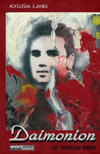 Daimonion - Band 2: Tödliche Nähe - Kristin Loras
