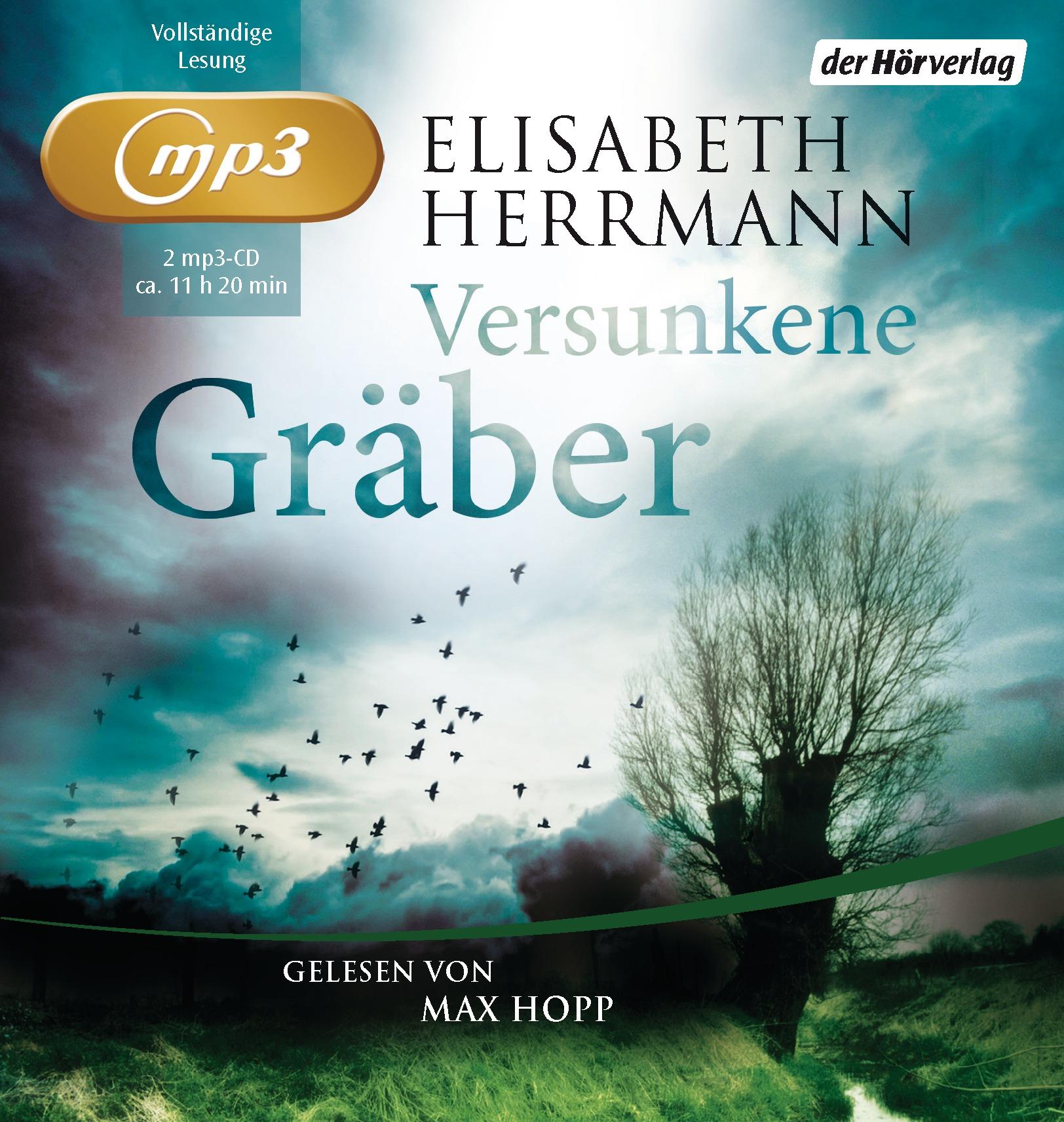 Versunkene Gräber - Elisabeth Herrmann [2 MP3 CDs; Ungekürzte Ausgabe]