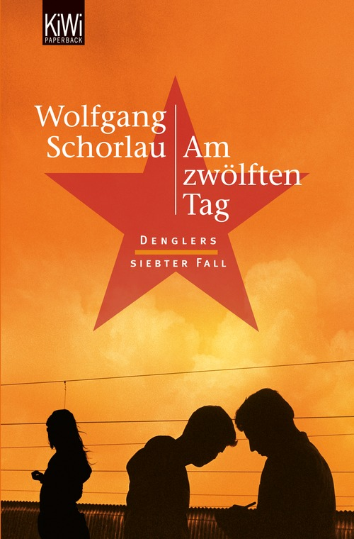 Am zwölften Tag: Denglers siebter Fall - Wolfgang Schorlau [Taschenbuch]
