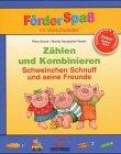 Zählen und Kombinieren, Schweinchen Schnuff und...