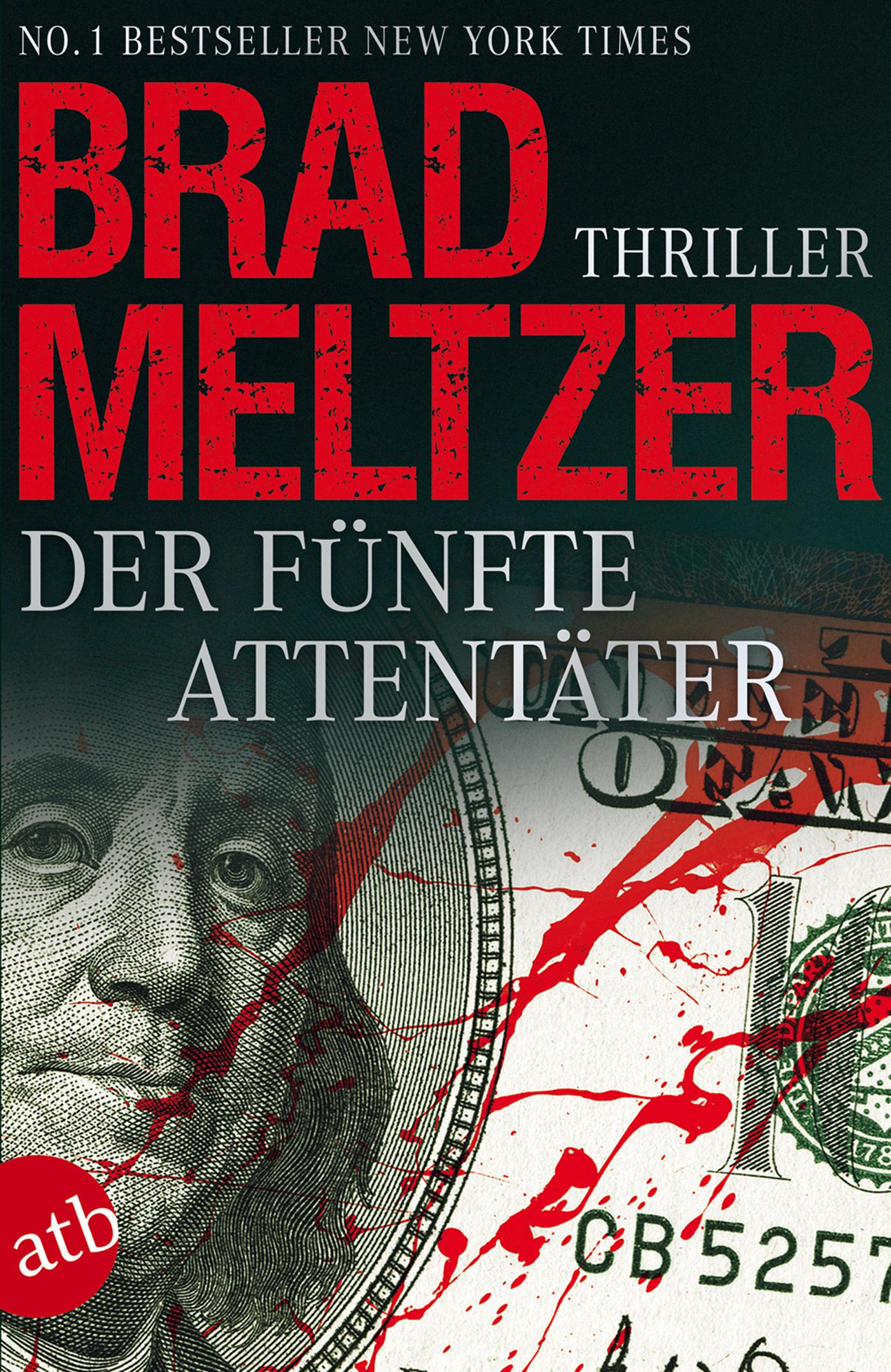 Der fünfte Attentäter - Brad Meltzer