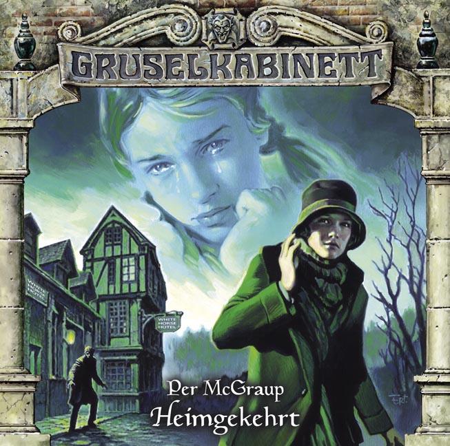 Gruselkabinett - Folge 89: Heimgekehrt - Per Mc...