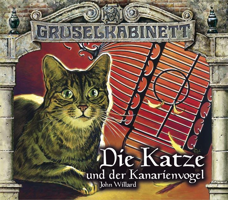Gruselkabinett: Folge 84/85 - Die Katze und der Kanarienvogel - John Willard [2 CD]