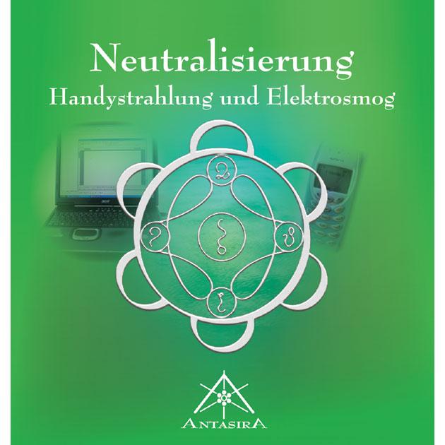 Neutralisierung: Handystrahlung und Elektrosmog...