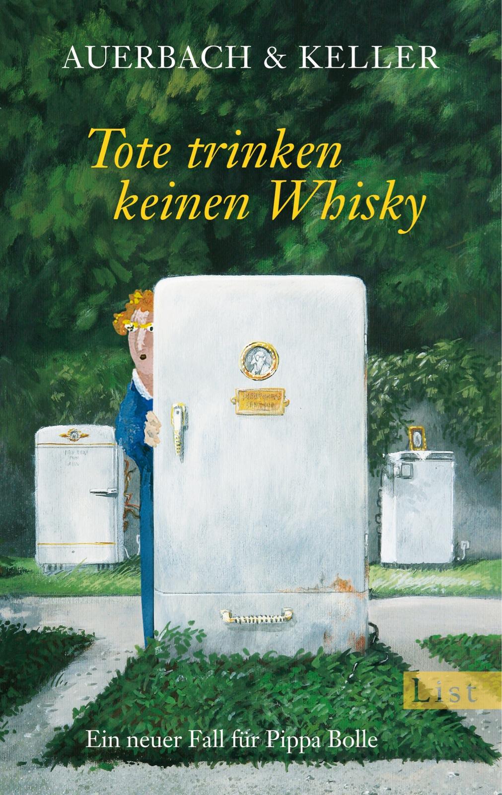 Tote trinken keinen Whisky: Ein neuer Fall für Pippa Bolle - Auerbach & Keller [Taschenbuch]