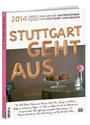 Stuttgart geht aus 2014: Der große Gastroführer für Stuttgart und Region - Diverse
