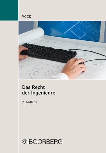 Das Recht der Ingenieure - Vock, Willi