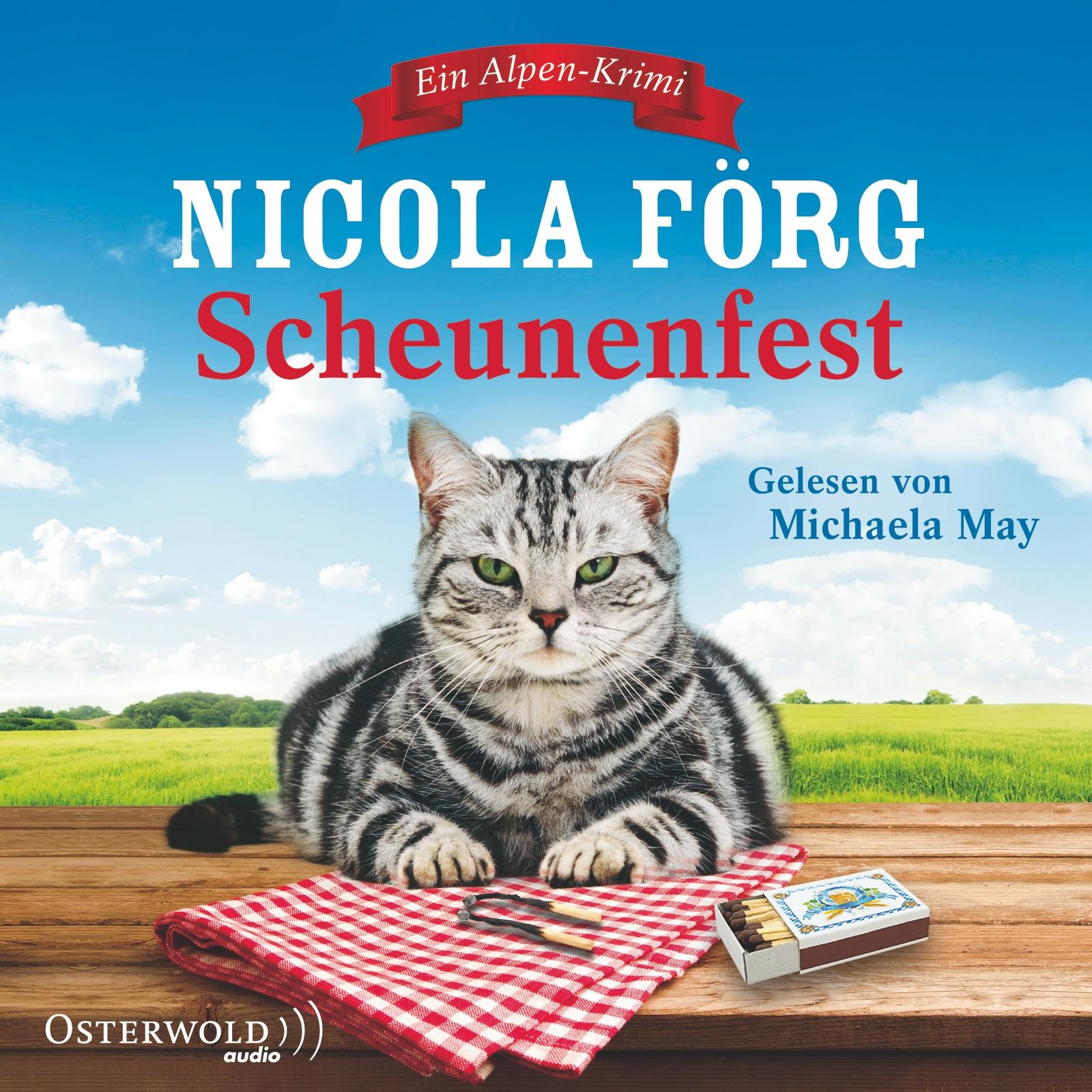 Scheunenfest: Ein Alpen-Krimi - Nicola Förg [5 ...
