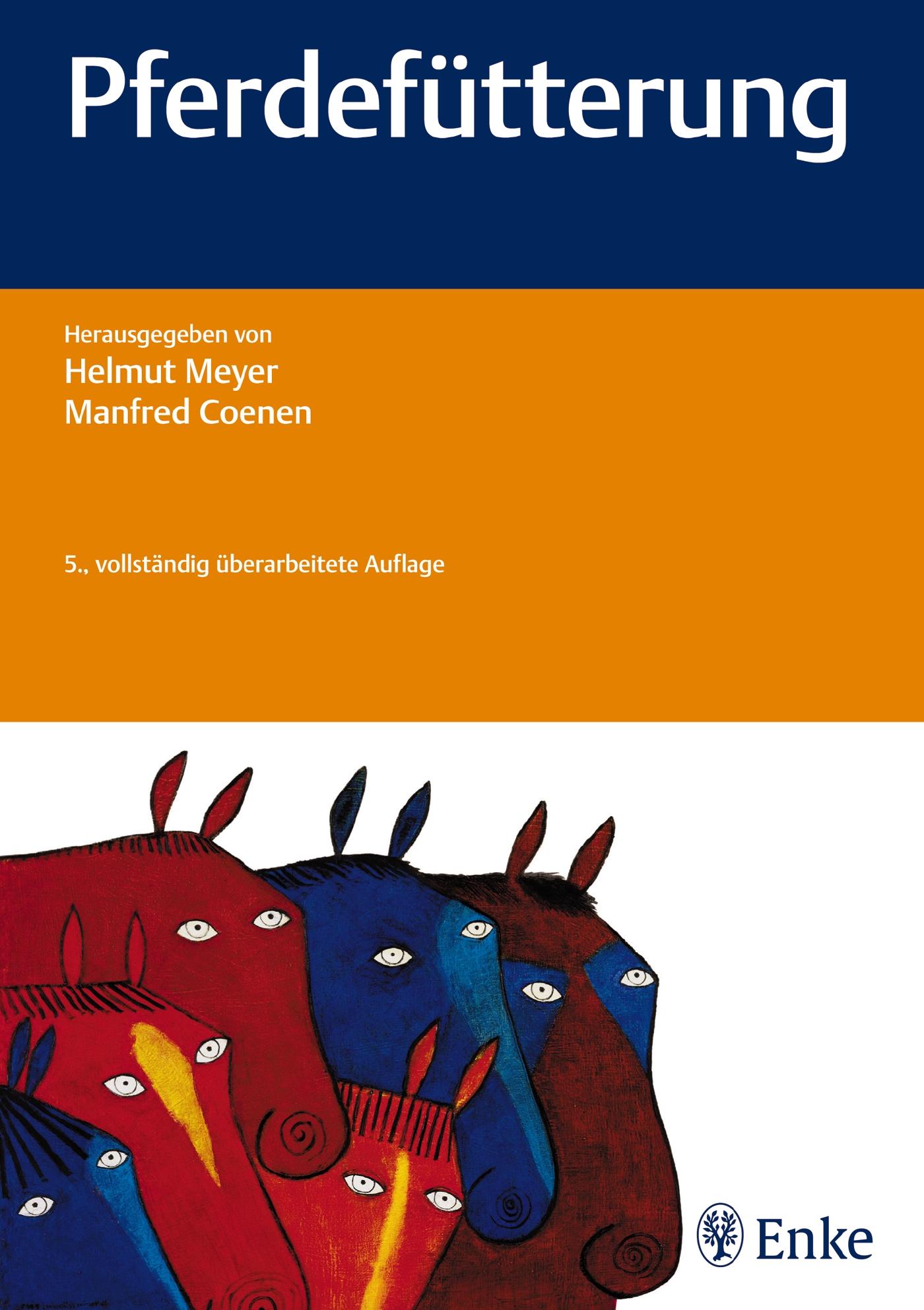 Pferdefütterung - Helmut Meyer [5. Auflage 2014]
