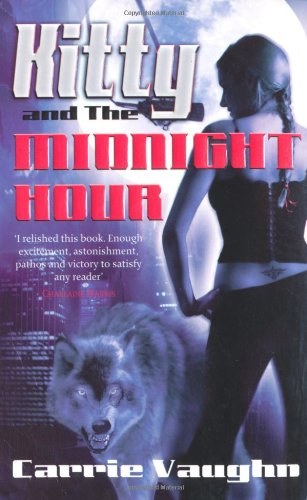 Kitty and the Midnight Hour (Kitty Norville 1) ...