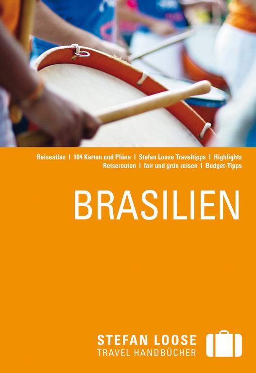 Stefan Loose Reiseführer: Brasilien - Stefan Lo...