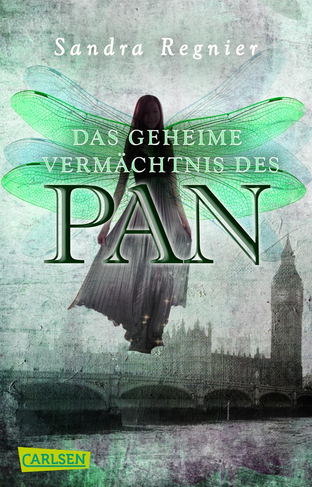 Die Pan-Trilogie: Band 1 - Das geheime Vermächtnis des Pan - Sandra Regnier [Taschenbuch]