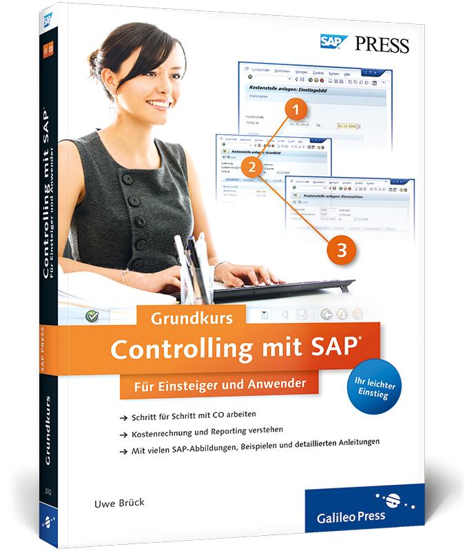 Controlling mit SAP: Der Grundkurs für Einsteig...