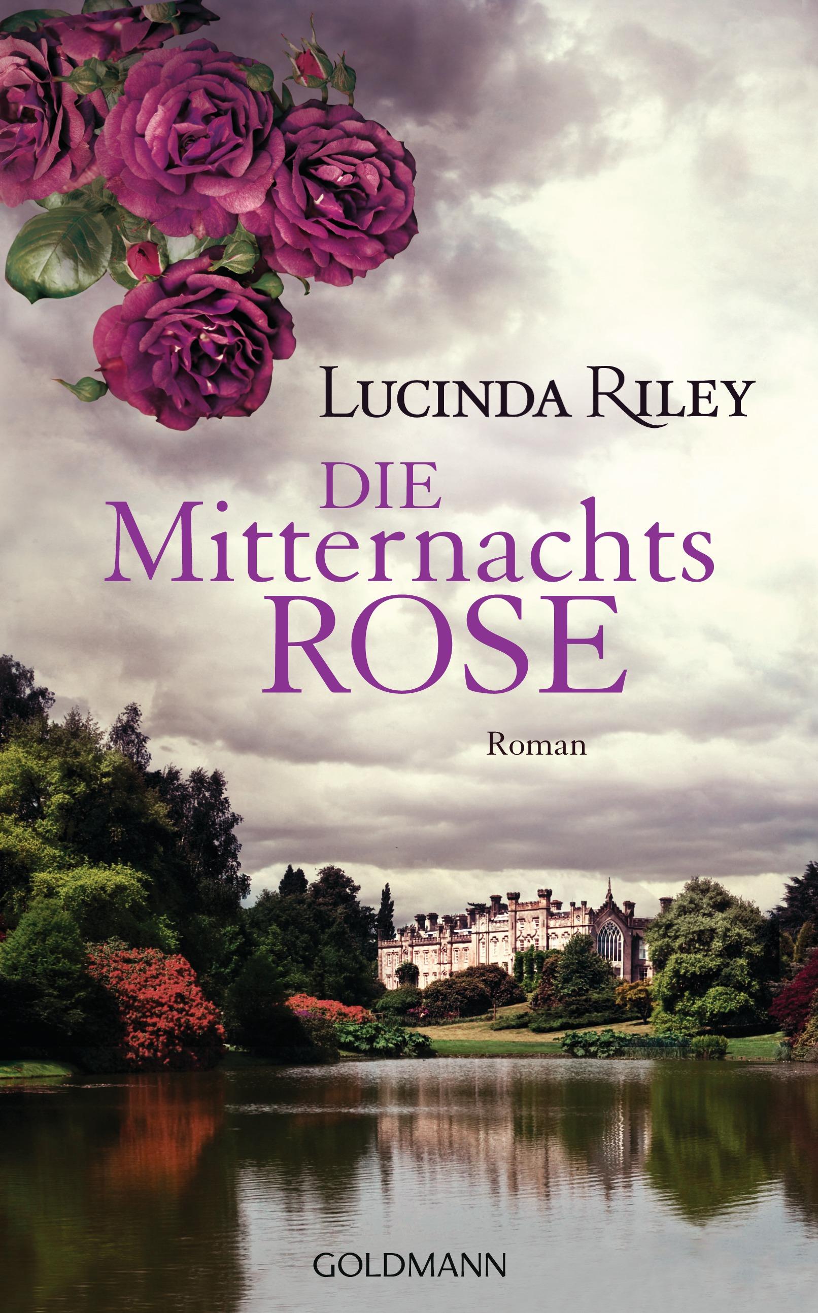Die Mitternachtsrose - Lucinda Riley [Gebundene Ausgabe]