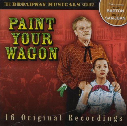 Broadway Musical Series - Paint Your Wagon