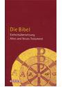 Die Bibel: Einheitsübersetzung - Altes und Neues Tastament [Gebundene Ausgabe, 14. Auflage 2008]