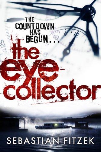 The Eye Collector - Sebastian Fitzek [Paperback]