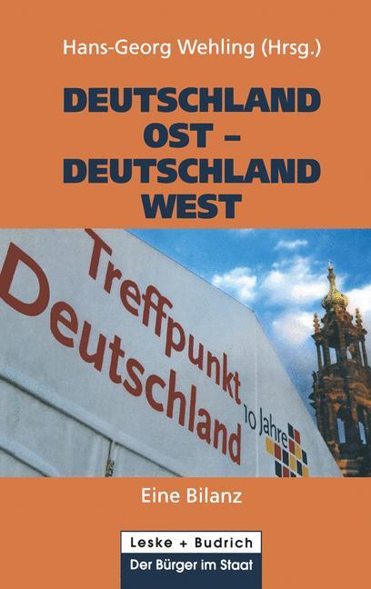 Deutschland Ost - Deutschland West: Eine Bilanz...