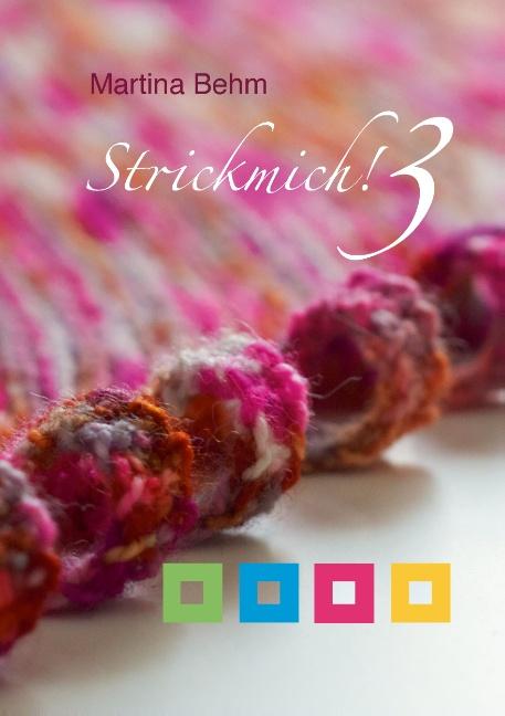 Strickmich! 3 - Martina Behm