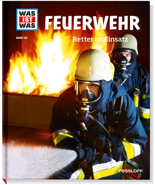 Was ist Was: Feuerwehr - Retter im Einsatz - Band 114 - Karin Finan [Auflage 2013]