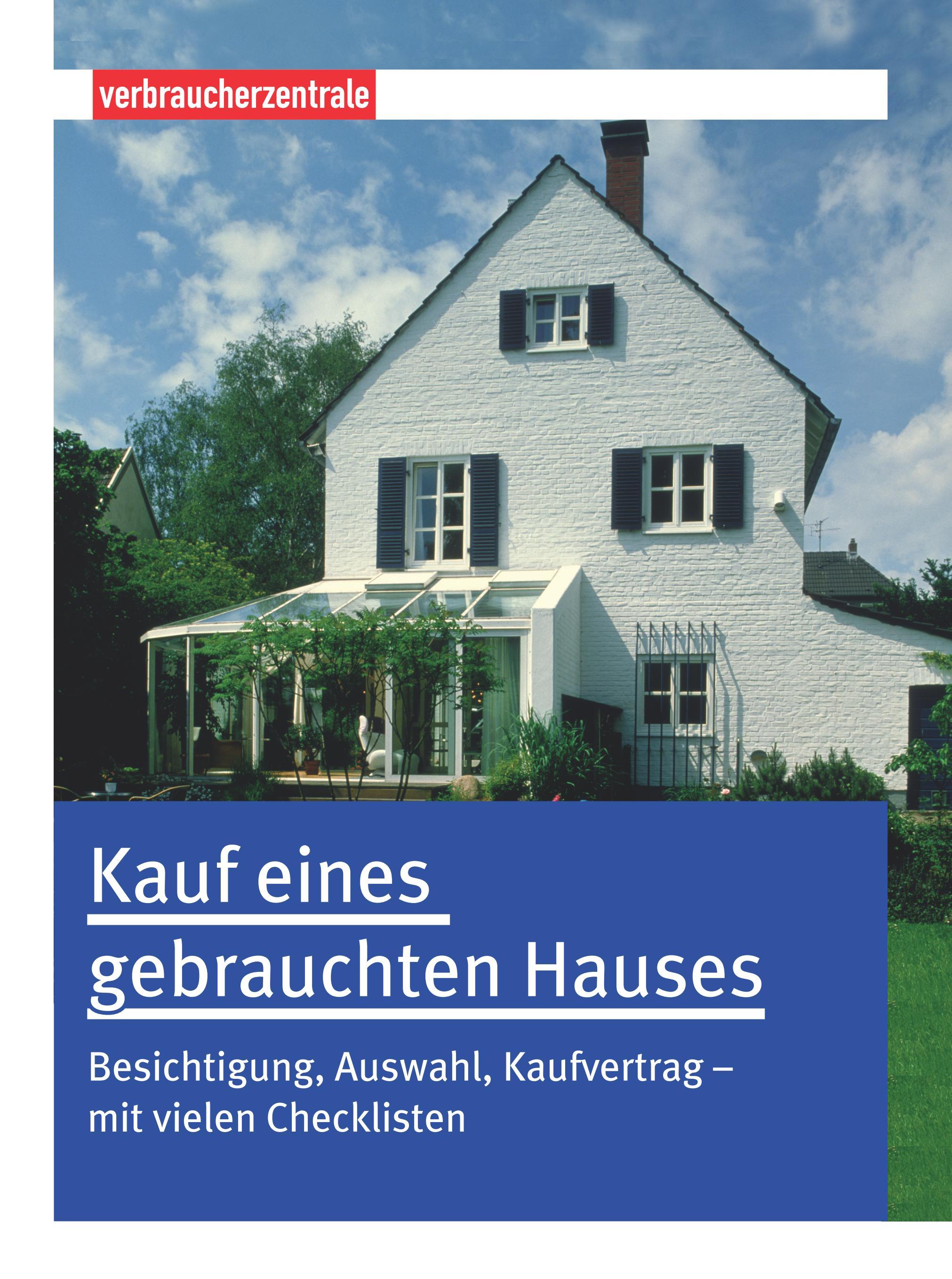 Kauf eines gebrauchten Hauses: Besichtigung, Au...