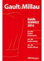 Gault&Millau - Der Reiseführer für Gourmets: Guide Schweiz 2014