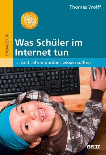 Was Schüler im Internet tun: ... und Lehrer dar...