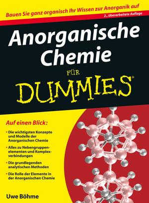 Anorganische Chemie für Dummies - Uwe Böhme [2. Auflage 2013]