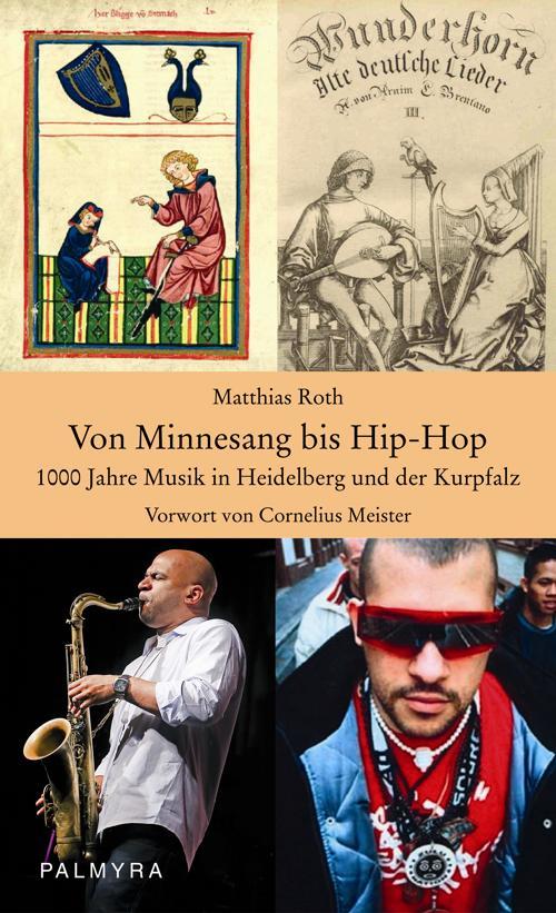 Von Minnesang bis Hip-Hop: 1000 Jahre Musik in ...