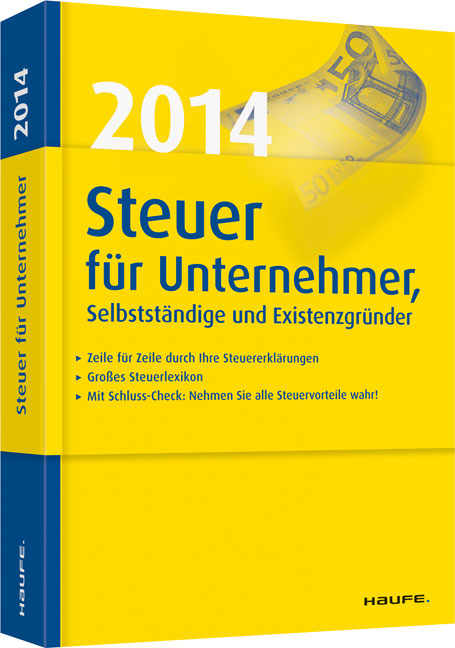 Steuer 2014 für Unternehmer, Selbstständige und...